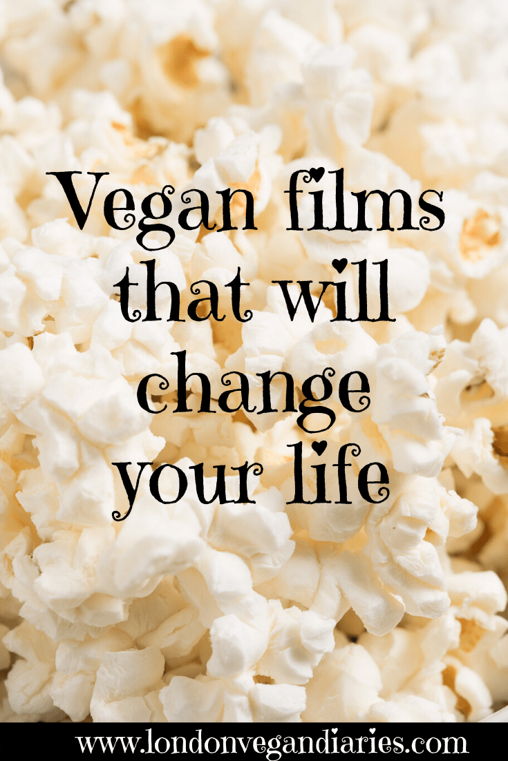 Vegan films that will change your life - Pinterest Pin