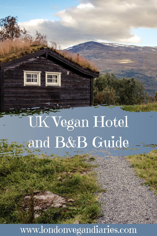 UK vegan hotels and B&Bs Pinterest Pin