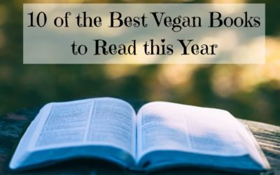 10 of the Best Vegan Books to Read this Year